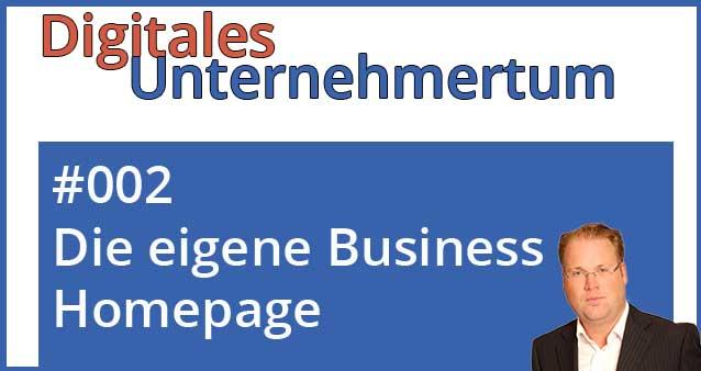 Die eigene Business-Website – darauf kommt es an #002