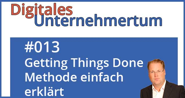 Effektives Zeitmanagement dank der Getting Things Done Methode (GTD)