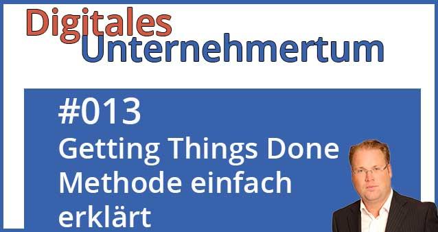 Effektives Zeitmanagement dank der Getting Things Done Methode (GTD)