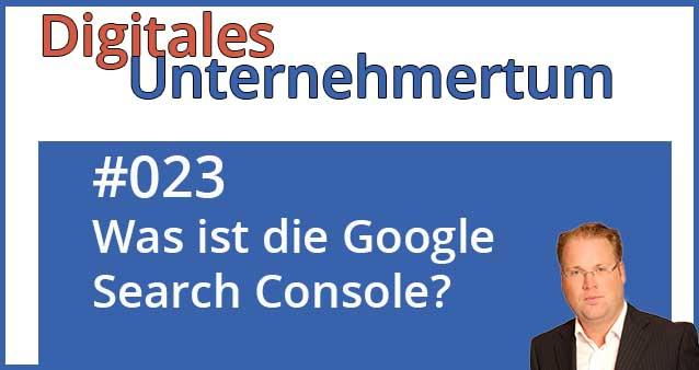Weshalb jeder Webseitenbetreiber die Search Console nutzen sollte