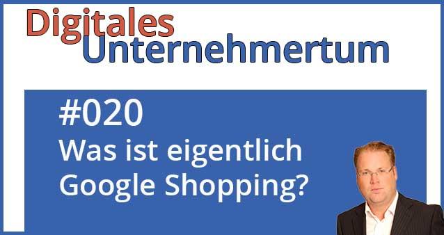 Was ist eigentlich Google Shopping?