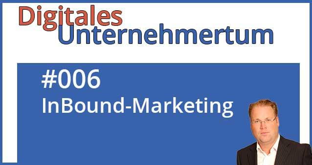 Mit Inbound Marketing erfolgreich werden #006