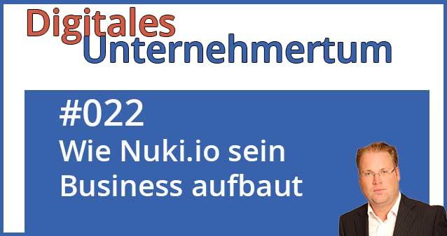 Wie Nuki.io sein Online-Business gezielt aufbaut