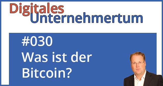 Was ist der Bitcoin und macht dieser im Online-Business Sinn?