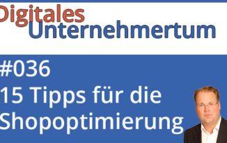 Shop-Optimierung: 15 Tipps für mehr Umsatz im eigenen Online-Shop #036