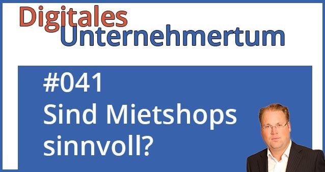 Online-Shopsystem mieten – was macht Sinn? #041