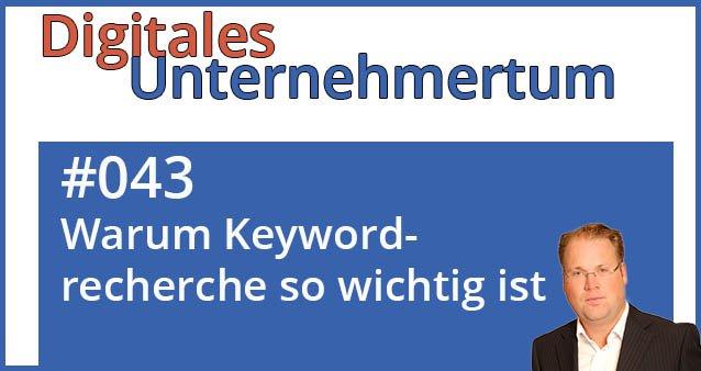 Keywordrecherche ist das A und O für Sichtbarkeit und Effizienz #043