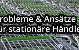 Ecommerce: Wandel im stationären Handel muss an der Basis anfangen! #047