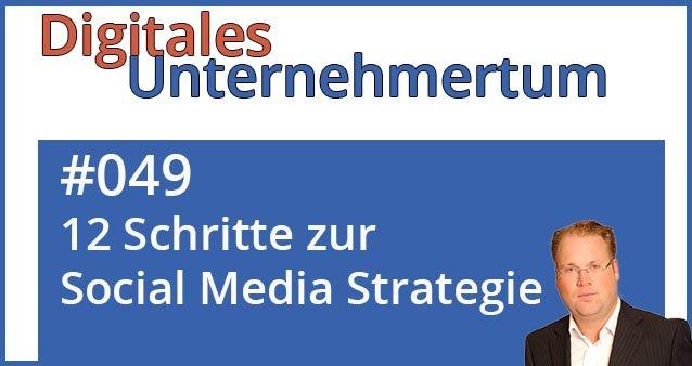 12 Schritte zur eigenen Social Media Strategie #049