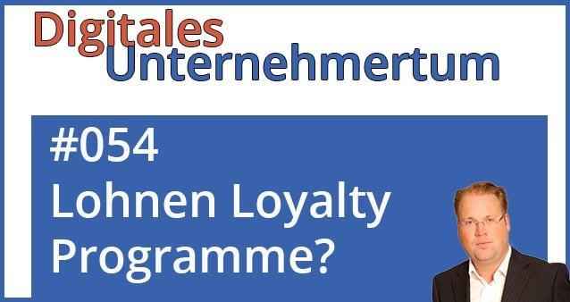 Lohnen Loyalty Programme im Online-Business? #054