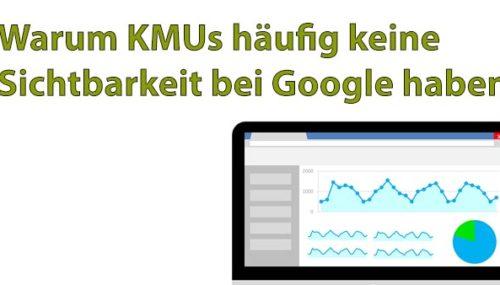 Warum KMUs häufig keine Sichtbarkeit bei Google haben #063