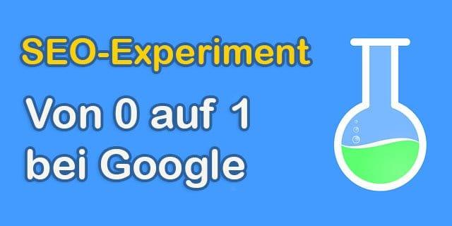 Wie man innerhalb von zwei Monaten bei Google von 0 auf Position 1 gelangen kann! #105