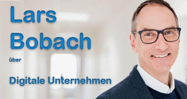 Im Gespräch mit Lars Bobach über das digitale Unternehmen #117