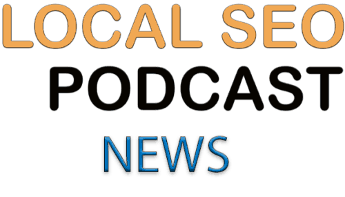 News: Sinnvolle Erweiterung des Google MyBusiness Accounts #004 – Local SEO Podcast