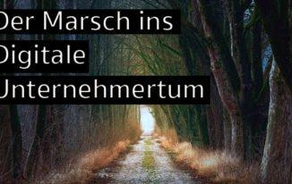 Der Marsch ins Digitale Unternehmertum – Fokussierung! #165