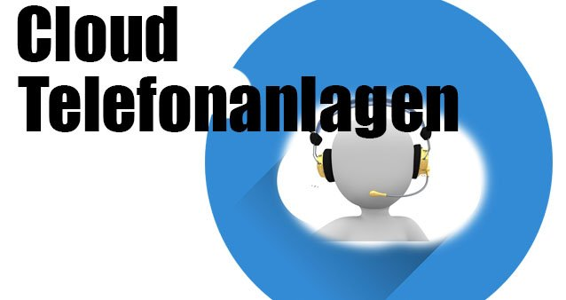 Cloud-Telefonanlage im Business – relevante Informationen & Tipps #180