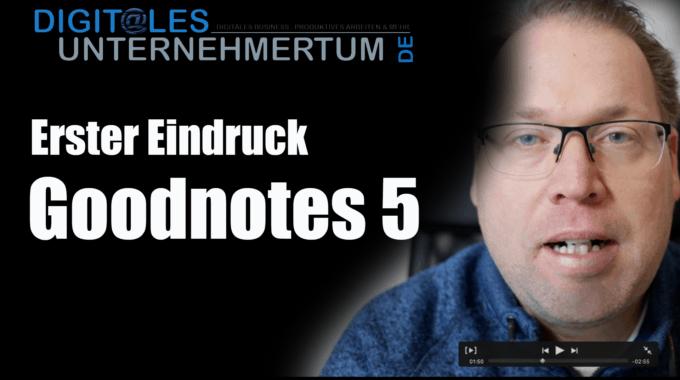 Goodnotes 5 – mein erster Eindruck #182