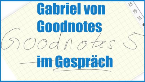 Im Gespräch mit Gabriel Jourdan von Goodnotes #197