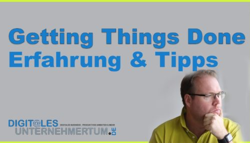 Getting Things Done: Selbstmanagement in fünf Schritten – so geht's! #260