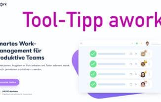 Tool-Tipp: awork – das etwas andere Projektmanagement Tool #287