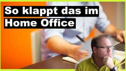Home Office richtig umsetzen – inkl. 10 Tipps #309
