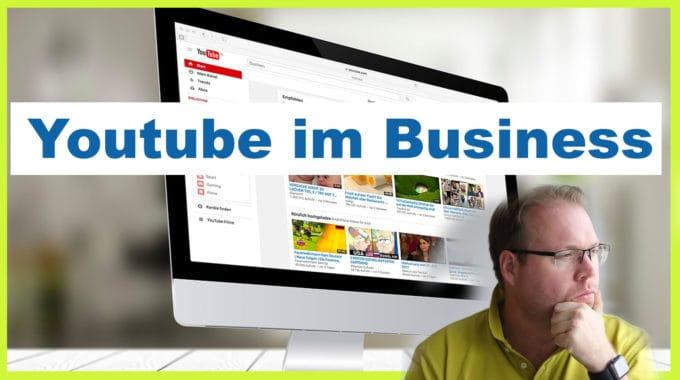 Youtube im Business – das solltet ihr beachten #308