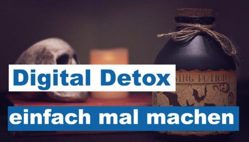 Digital Detox – bewußt mal eine Auszeit nehmen und Energie tanken! #312