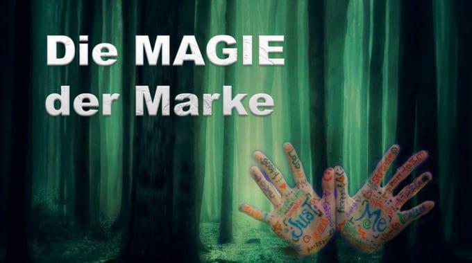 Die Magie der Marke #311
