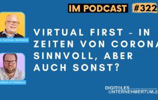 Dropbox: Virtual First – in Zeiten von Corona sinnvoll, aber auch sonst? #322