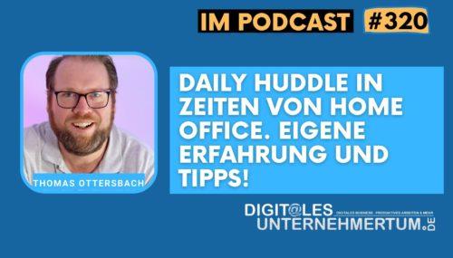 Daily Huddle in Zeiten von Home Office – eigene Erfahrung und Tipps! #320