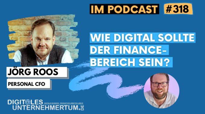 Wie digital sollte der Finance-Bereich in einem Unternehmen aufgestellt sein? #318