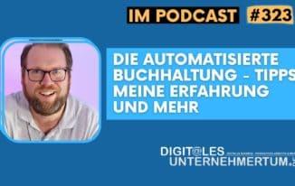 Die automatisierte Buchhaltung – Tipps, meine Erfahrung und mehr #323