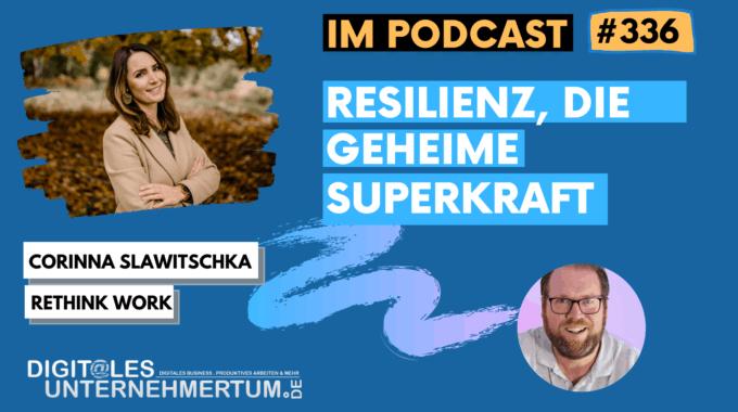 Resilienz, die geheime Superkraft – das sollte man wissen? #336
