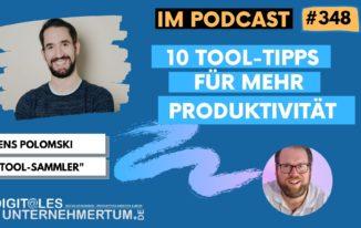 10 Tool-Tipps für mehr Produktivität #348