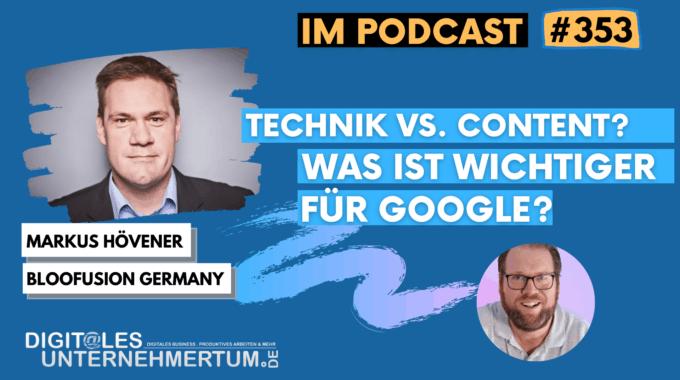 Technik oder Content – was ist wichtiger für Google? #353