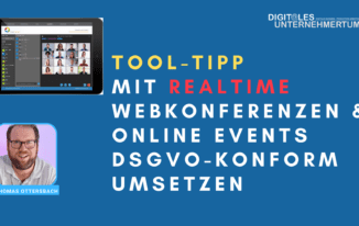 """Tool-Tipp: Mit  """"RealTime"""" Webkonferenzen & Online Events DSGVO konform umsetzen #360"""