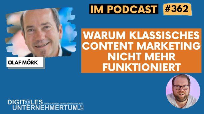 Warum klassisches Content Marketing nicht mehr funktioniert !!! #362
